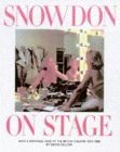 Snowdon on Stage: Four Decades of Photographs